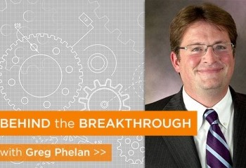 Behind the Breakthrough: Dr. Gregory Phelan